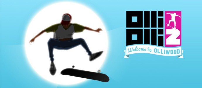 OlliOlli 2 Welcome to Olliwood débarque sur PC