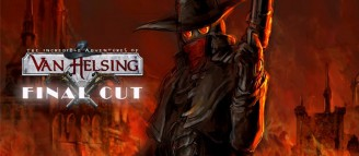 The Incredible Adventures of Van Helsing : Final Cut