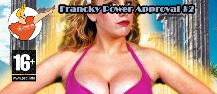 Francky Power Approval #2 – Bikini Karate Babes 2 – Warriors of Elysia