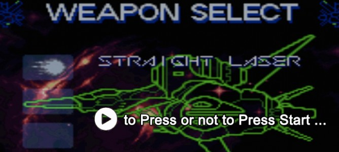 to Press or not to Press Start… #4