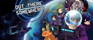 Out There Somewhere – Perdu dans l'espace