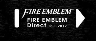 Fire Emblem Direct – 18 janvier 2017