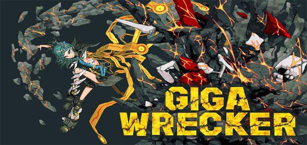 Giga Wrecker : y a pas de petites ordures…
