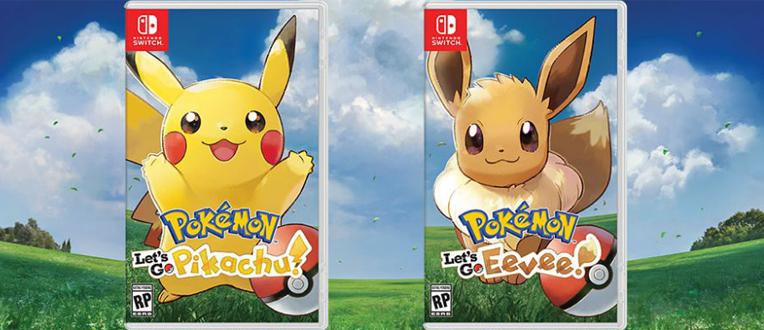 Pokémon Let's Go Pikachu/Evoli