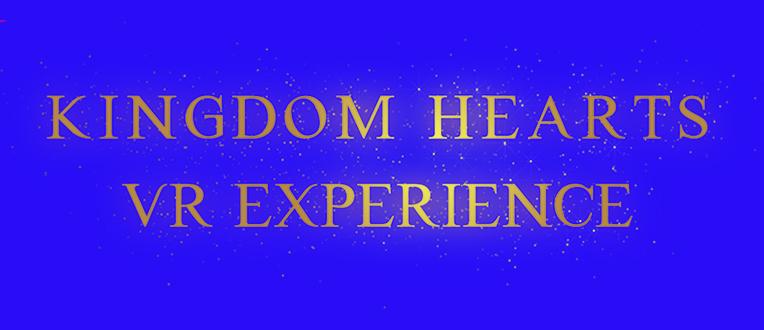 Kingdom Hearts en VR pour la première fois