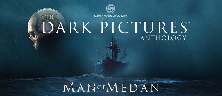 The Dark Picture Anthology : Man of Medan