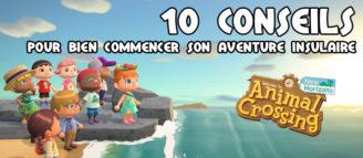 10 conseils pour bien débuter son aventure insulaire dans « Animal Crossing : New Horizons »