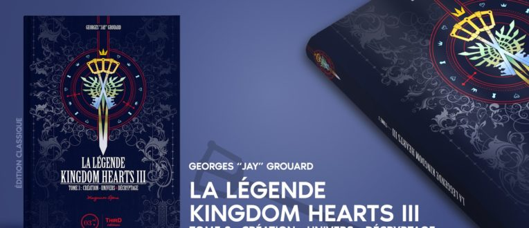 Sortie de La Légende Kingdom Hearts III chez Third Editions