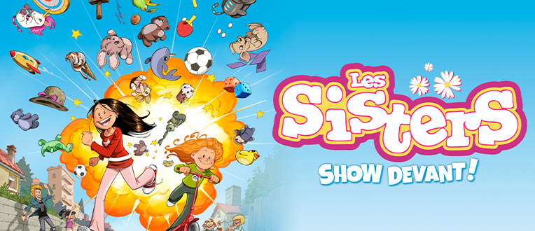 Les Sisters – Show Devant !