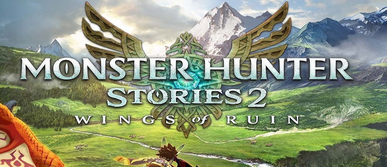 Monster Hunter Stories 2 – Wings of Ruin